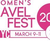 Women's Travel Fest 2018 is in 3 Weeks!