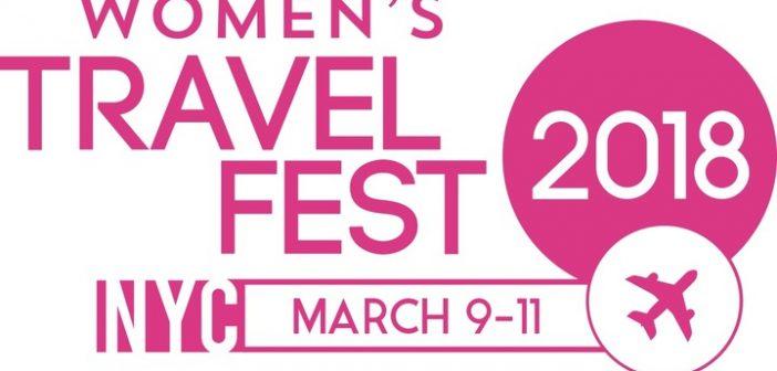 Women's Travel Fest 2018 is in 3 Weeks!